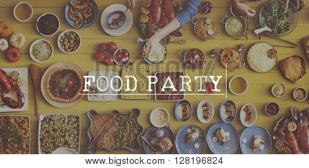 Food Party Foodie Dining Meal Concept