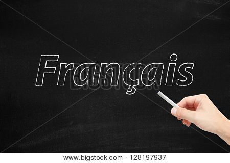The language of France, Francais, written on a blackboard