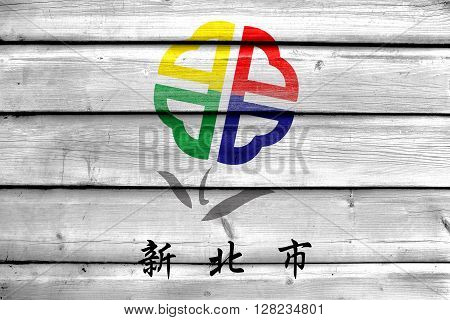 Flag Of New Taipei City, Taiwan, Painted On Old Wood Plank Background