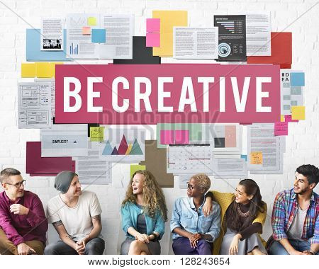 Be Creative Design Imagine Innovate Invention Concept