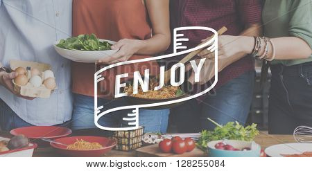 Enjoy Enjoyment Happiness Life Joy Concept