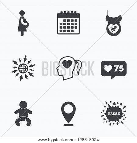 Calendar, like counter and go to web icons. Maternity icons. Baby infant, pregnancy and dummy signs. Child pacifier symbols. Head with heart. Location pointer.