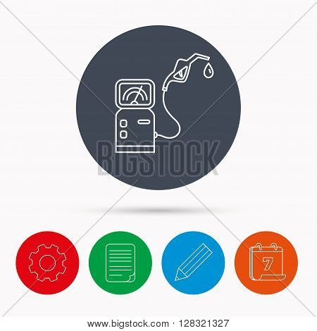 Gas station icon. Petrol fuel pump sign. Calendar, cogwheel, document file and pencil icons.