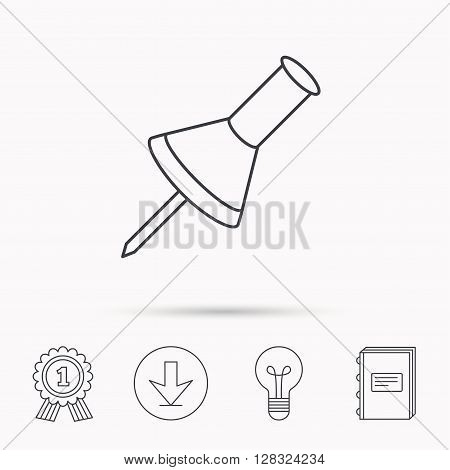 Pushpin icon. Pin tool sign. Office stationery symbol. Download arrow, lamp, learn book and award medal icons.