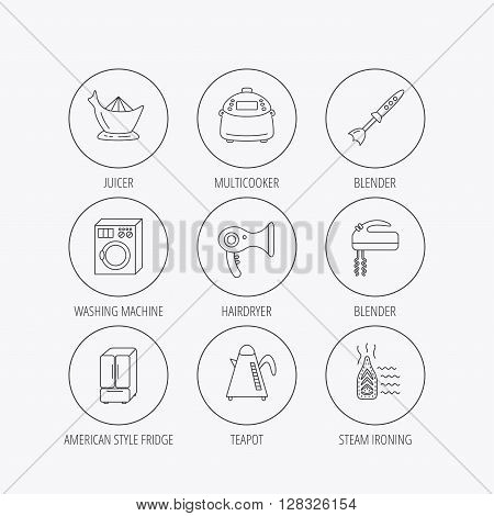 Washing machine, teapot and blender icons. Refrigerator fridge, juicer and steam ironing linear signs. Hair dryer, juicer icons. Linear colored in circle edge icons.