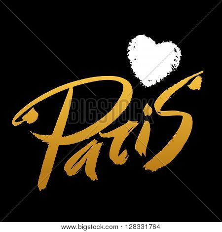 Paris inscription. Paris with heart.  Hand drawn letters. Elegant greeting card decoration. Lettering and typographic design.