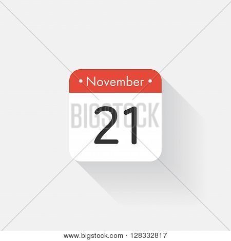 Calendar Icon with long shadow. Flat style. Date, day and month. Reminder. Vector illustration. Organizer application, app symbol. Ui. User interface sign. November. 21