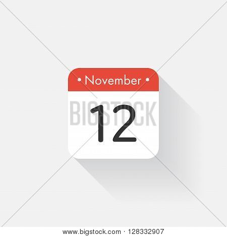 Calendar Icon with long shadow. Flat style. Date, day and month. Reminder. Vector illustration. Organizer application, app symbol. Ui. User interface sign. November. 12