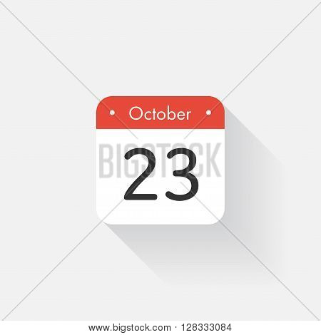 Calendar Icon with long shadow. Flat style. Date, day and month. Reminder. Vector illustration. Organizer application, app symbol. Ui. User interface sign.  October. 23