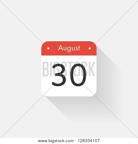 Calendar Icon with long shadow. Flat style. Date, day and month. Reminder. Vector illustration. Organizer application, app symbol. Ui. User interface sign. August. 30