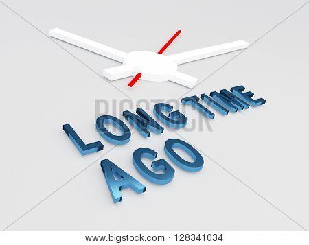 Long Time Ago Concept