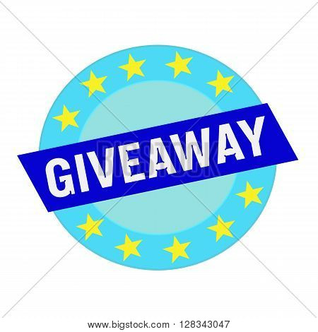 giveaway white wording on blue Rectangle and Circle blue stars