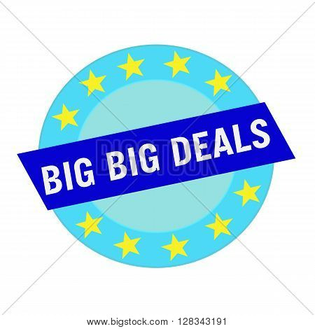 big deals white wording on blue Rectangle and Circle blue stars