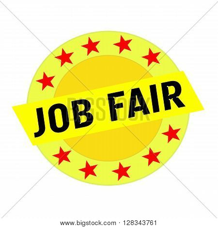 Job Fair black wording on yellow Rectangle and Circle yellow stars