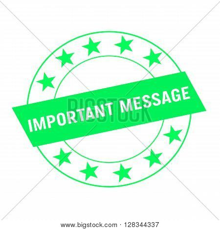 important message white wording on green Rectangle and Circle green stars