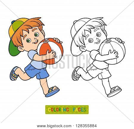 Coloring Book For Children. Little Boy With The Ball