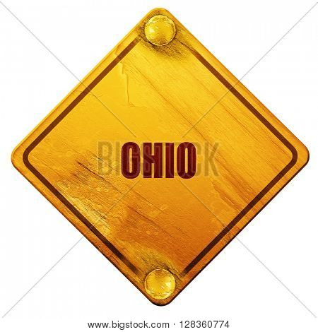 ohio, 3D rendering, isolated grunge yellow road sign
