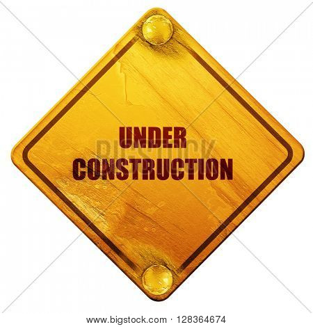 Under construction sign, 3D rendering, isolated grunge yellow ro