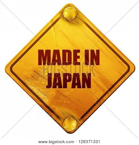 Made in japan, 3D rendering, isolated grunge yellow road sign