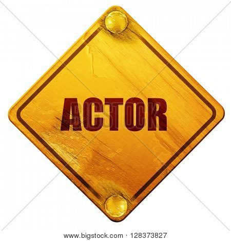 actor, 3D rendering, isolated grunge yellow road sign