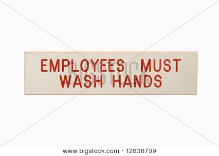 Employees must wash hands sign against white background.