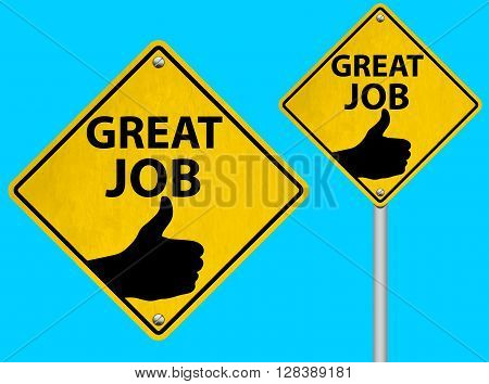 Set or collection of Great Job Road Sign Vector Illustration