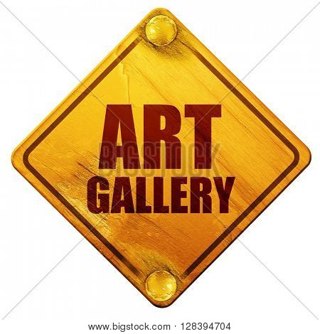 art gallery, 3D rendering, isolated grunge yellow road sign