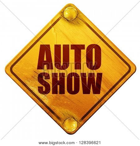 auto show, 3D rendering, isolated grunge yellow road sign