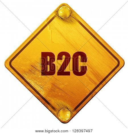 b2c, 3D rendering, isolated grunge yellow road sign