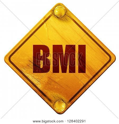 bmi, 3D rendering, isolated grunge yellow road sign