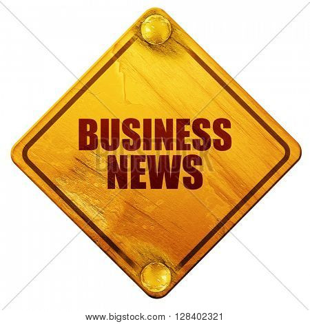 business news, 3D rendering, isolated grunge yellow road sign