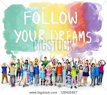 Desire Inspire Goals Follow Your Dreams Concept