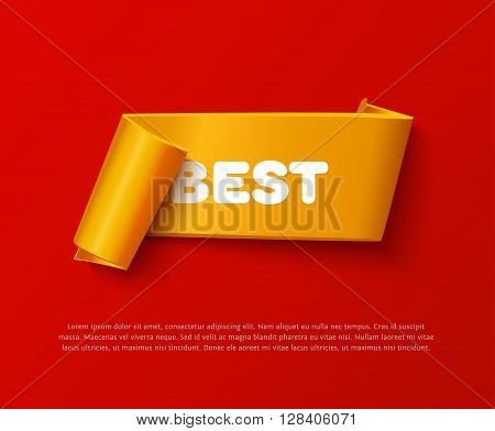 Gold curved paper ribbon banner with paper rolls and inscription BEST isolated on red background. Realistic vector gold yellow paper ribbon with space for message and soft shadow