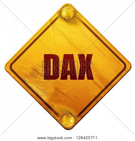 Dax, 3D rendering, isolated grunge yellow road sign