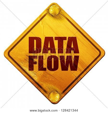 data flow, 3D rendering, isolated grunge yellow road sign