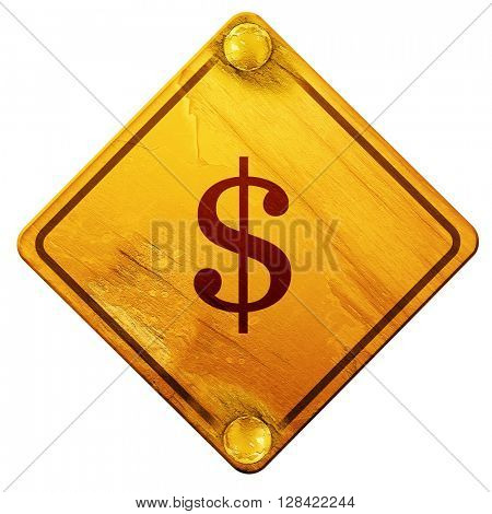 dollar sign, 3D rendering, isolated grunge yellow road sign