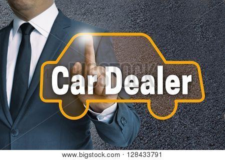 Car Dealer Auto Touchscreen Is Operated By Businessman Concept