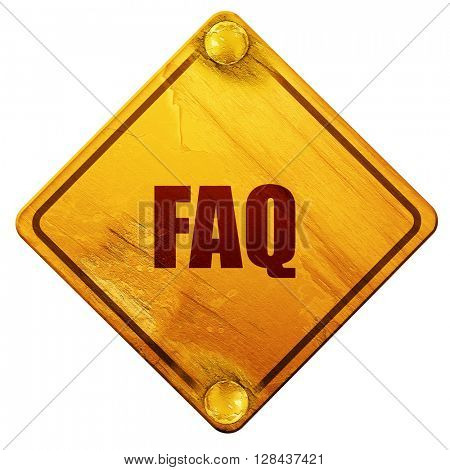 faq, 3D rendering, isolated grunge yellow road sign