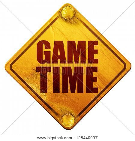 game time, 3D rendering, isolated grunge yellow road sign