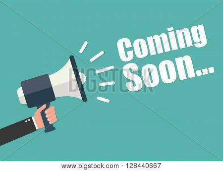 Hand holding megaphone - Coming Soon vector illustration isolated on background