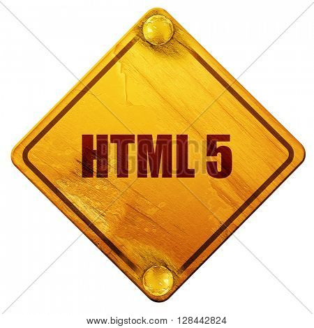 html 5, 3D rendering, isolated grunge yellow road sign