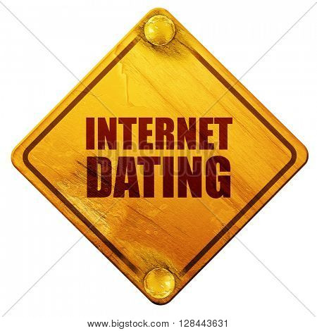internet dating, 3D rendering, isolated grunge yellow road sign