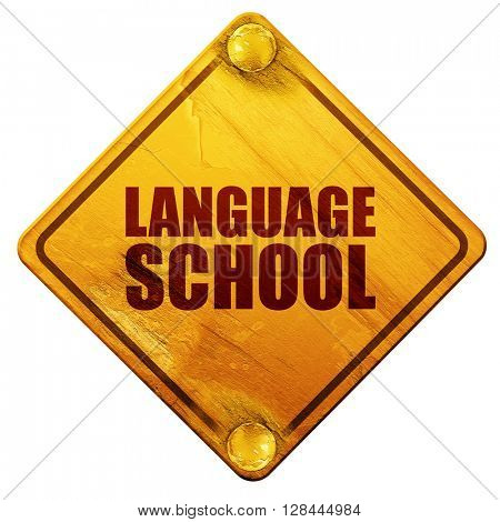 language school, 3D rendering, isolated grunge yellow road sign