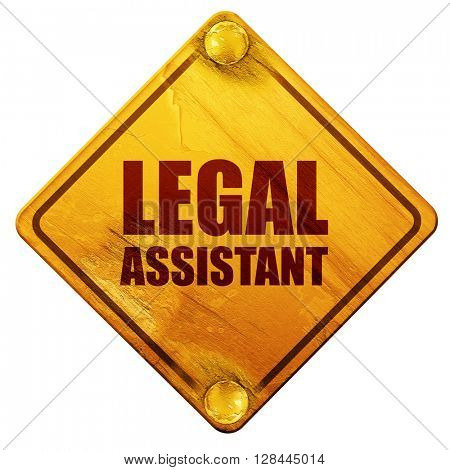 legal assistant, 3D rendering, isolated grunge yellow road sign