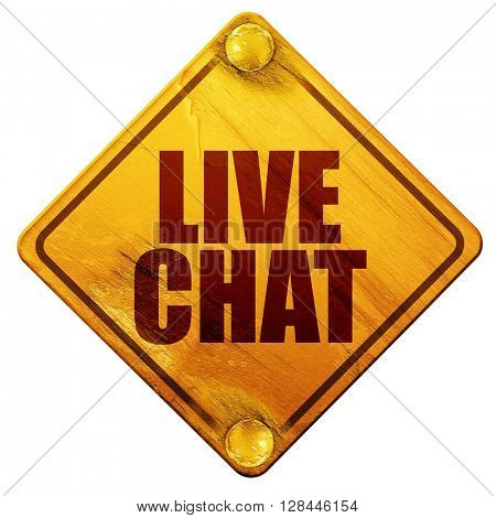 live chat, 3D rendering, isolated grunge yellow road sign