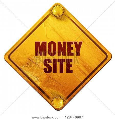 money site, 3D rendering, isolated grunge yellow road sign