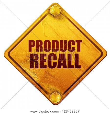 product recall, 3D rendering, isolated grunge yellow road sign