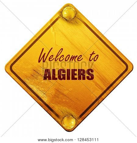 Welcome to algiers, 3D rendering, isolated grunge yellow road si