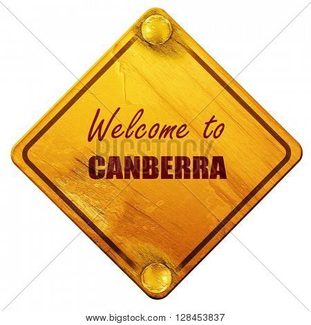 Welcome to canberra, 3D rendering, isolated grunge yellow road s
