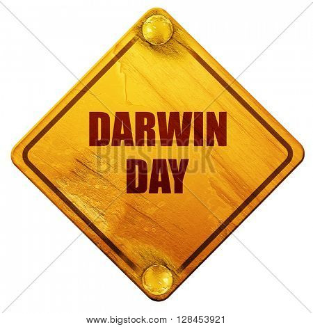 darwin day, 3D rendering, isolated grunge yellow road sign